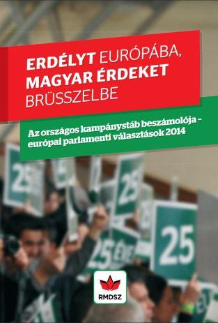 Az országos kampánystáb beszámolója - európai parlamenti választások 2014